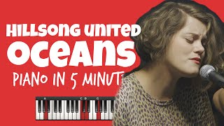 Oceans (Where Feet May Fail)  | Hillsong United | Smart Piano Chords | Learn Piano in 5min (HD)