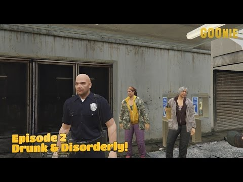 LSPD Ep2 - Drunk and disorderly
