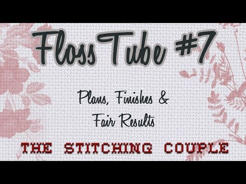 Floss Tube #7 Finishes, Plans, Festival Entries and Results