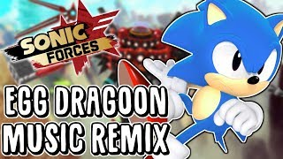 """Sonic Forces Remix - """"He Means Business!"""" 