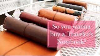So you wanna buy a Traveler s Notebook???