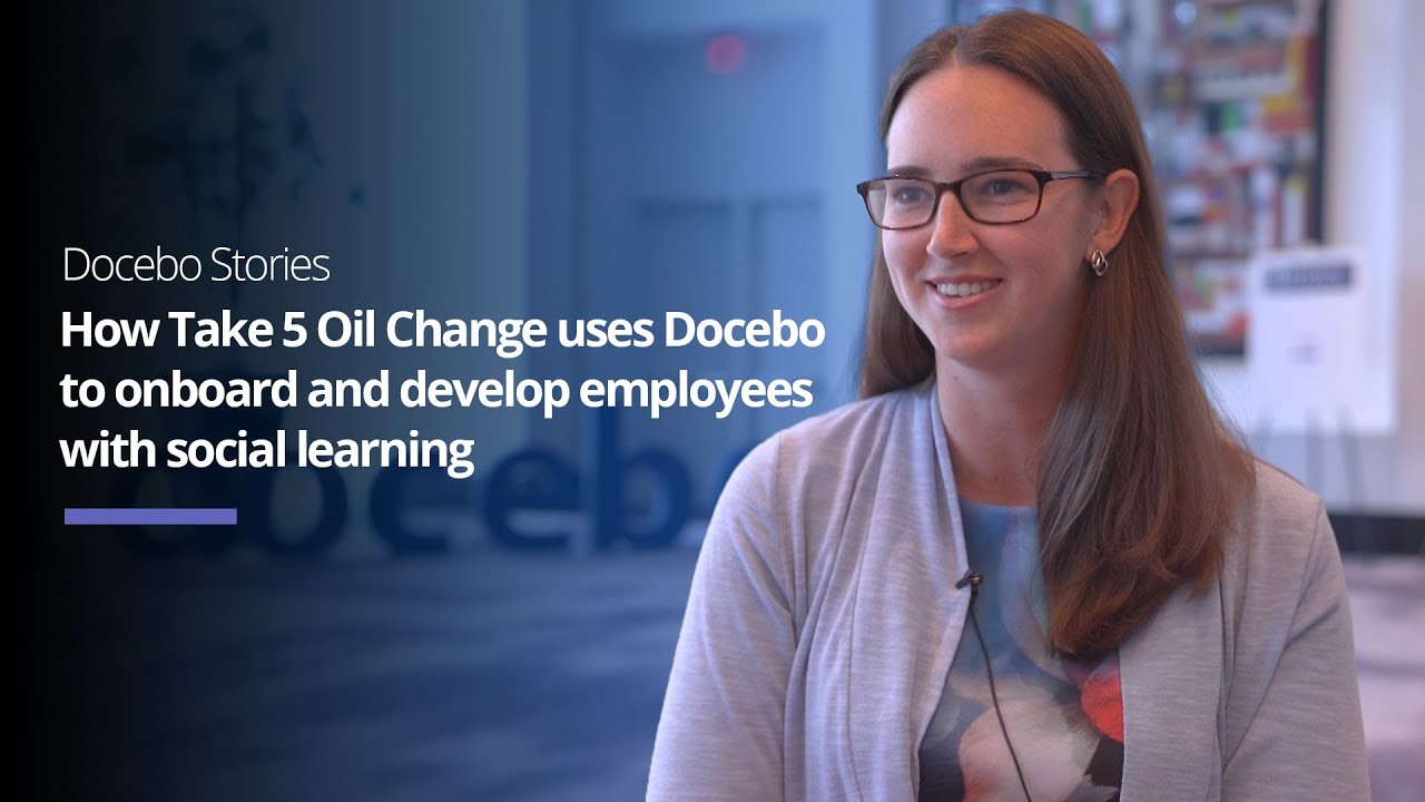 How Take 5 Oil Change uses Docebo to onboard and develop employees with social learning