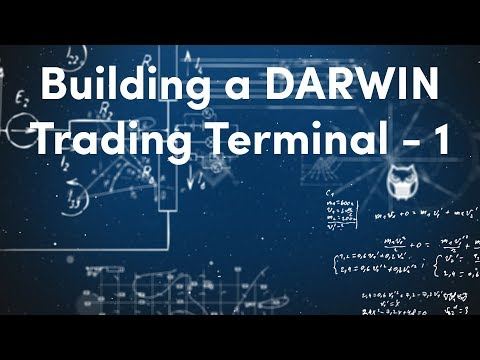 Building a DARWIN Trading Terminal - Part 1 | Algorithmic Trading & Investing with the DARWIN API