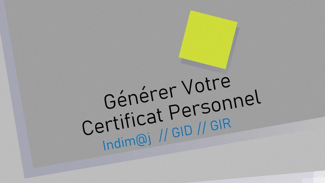 Download comment Generer votre certificat Indimaj // GID // GIR