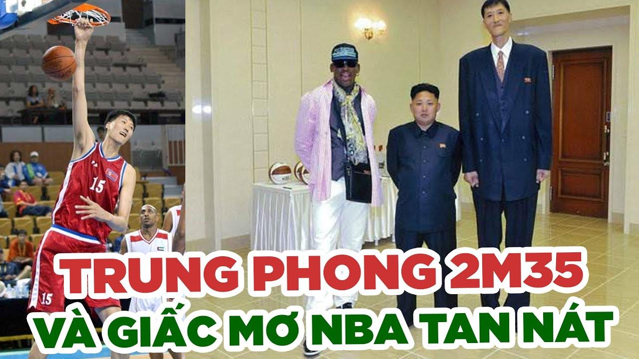 Trung phong Triều Tiên cao 2m35 và giấc mơ NBA tan nát vì chính trị || Bóng rổ TV