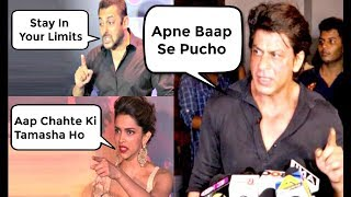 Bollywood Actors Dirty FIGHTS With Media - Shahrukh Khan, Salman Khan, Deepika Padukone