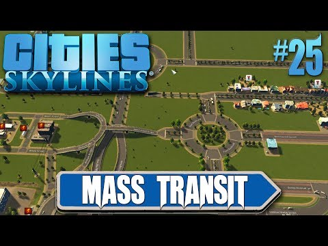 Cities Skylines: Mass Transit #25 New Tunnel Systems, Fixing All Traffic Problems