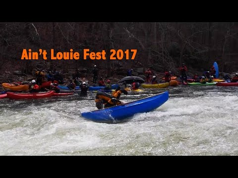 Ain't Louie Whitewater Canoeing Fest 2017