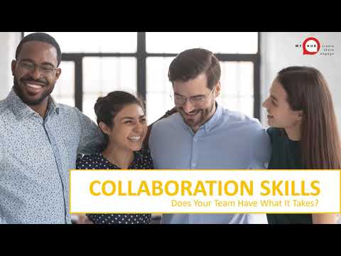 Collaboration Skills - Does Your Team Have What It Takes?
