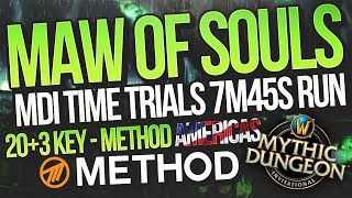 MDI Time Trials 7m45s Maw of Souls 20+3 Mythic+ Method Americas | Mythic Dungeon Invitational