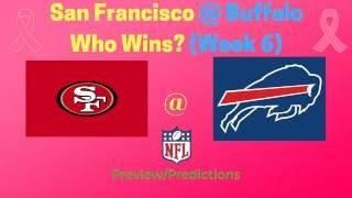NFL Week 6 Preview: San Francisco 49ers @ Buffalo Bills (Who Wins? Kaepernick to Start)