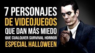 7 personajes QUE DAN MÁS MIEDO que cualquier SURVIVAL HORROR - ¡Especial Halloween!