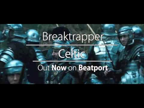 Breaktrapper : Celtic : OUT NOW : East Pole Records