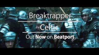 Baixar Breaktrapper : Celtic : OUT NOW : East Pole Records