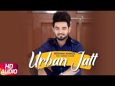 Urban Jatt Full Mp3 Song - Resham Anmol Ft Sudesh Kumari