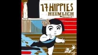 17 Hippies - Heimlich
