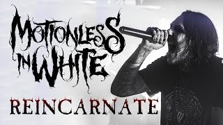"Motionless In White - ""Reincarnate"" LIVE! The Beyond The Barricade Tour"