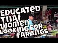 Young Educated Thai Women Looking for Farangs