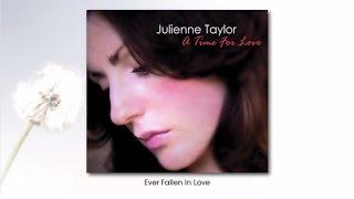 Julienne Taylor - Ever Fallen In Love (audio)