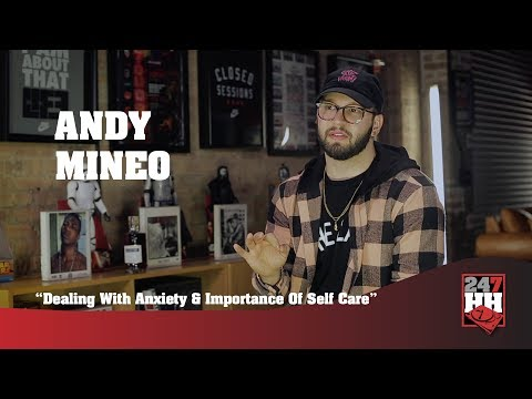 Andy Mineo - Dealing With Anxiety & Importance Of Self Care ...