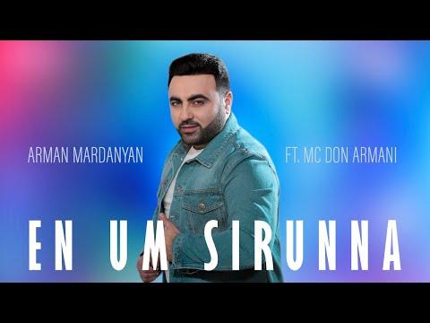 Arman Mardanyan ft MC Don Armani - En Um Sirunna (2020)