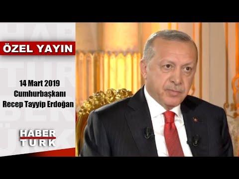 Cumhurbaşkanı İle Özel - 14 Mart 2019 (Cumhurbaşkanı Recep Tayyip Erdoğan)
