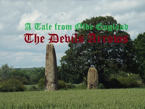 A Tale From Olde England - The Devils Arrows