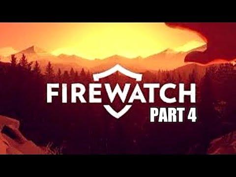 Firewatch Full Gameplay Walkthrough Part 4 Let's Play Playthrough