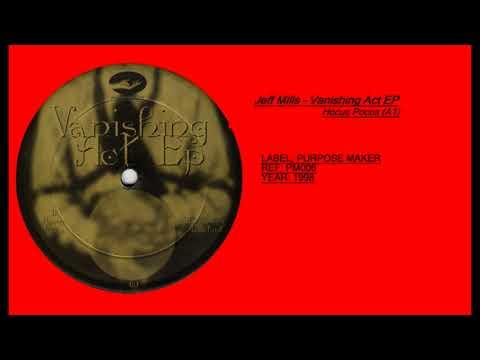 Jeff Mills – Vanishing Act EP (Hocus Pocus)(A1)