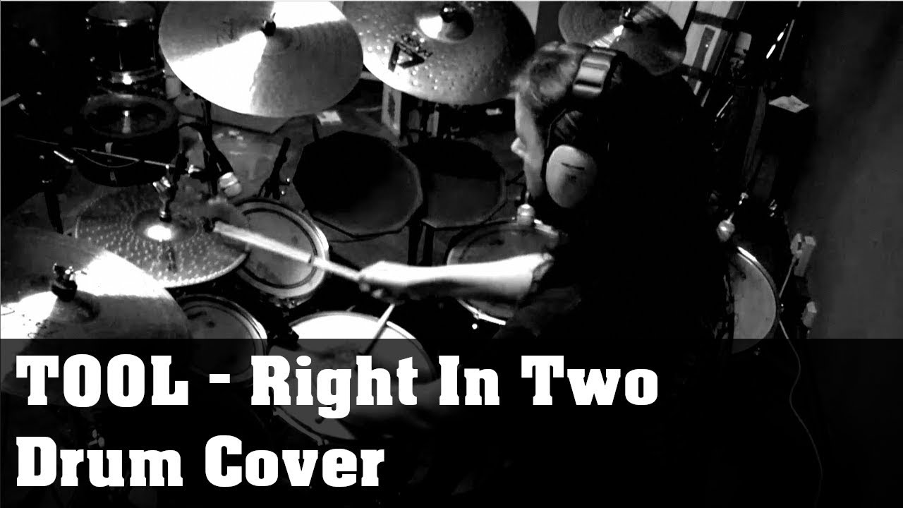 Tool - Right In Two - Drum Cover