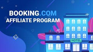 Booking.com Affiliate Program: best hotel affiliates for travel bloggers screenshot 3