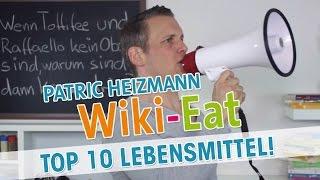 MEINE 10 besten Lebensmittel - Wiki-Eat mit Patric Heizmann | HD