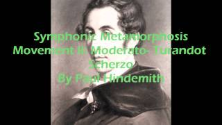 Symphonic Metamorphosis Movement II: Moderato-Turandot Scherzo By Paul Hindemith