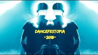 DANCEFESTOPIA 2018 EDIT