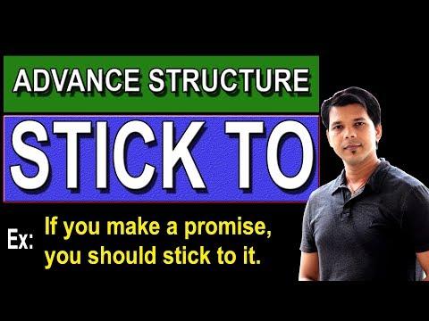 STICK TO ADVANCE STRUCTRUE