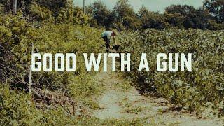 Luke Hendrickson - Good with a Gun (Official Video)