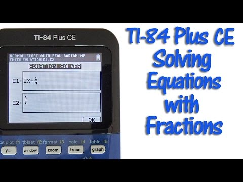 TI 84 Plus CE Solving Equations with Fractions