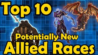 Top 10 Potentially New Allied Races in World of Warcraft