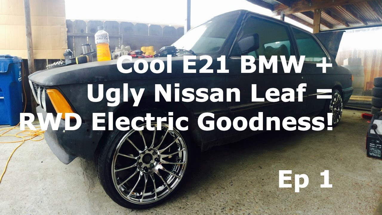 E21 Bmw Electric Goodness Ep1 Youtube