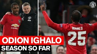 Season So Far | Odion Ighalo | Manchester United 2019/20