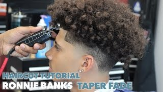HAIRCUT TUTORIAL: RONNIE BANKS TAPER FADE
