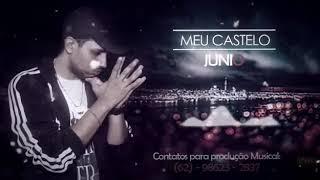 vuclip Junio - Meu Castelo (Prod. NAREBA) @Juninhod12