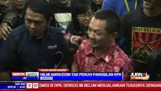 Hilmi Aminuddin Tak Penuhi Panggilan Kpk