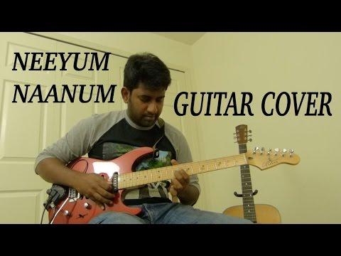 Neeyum Naanum | Guitar Cover | Naanum Rowdy Dhaan | Ashwin Asokan | Anirudh