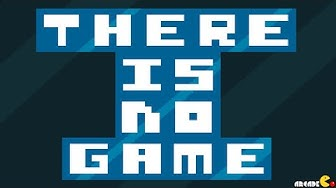 THERE IS NO GAME WALKTHROUGH!