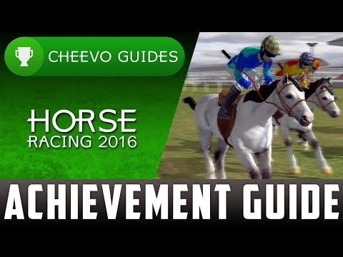 Horse Racing 2016 - Achievement Guide - 100% (Xbox One)