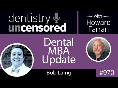 970 Dental MBA Update with Bob Laing, D2 at The Ohio State University College of Dentistry