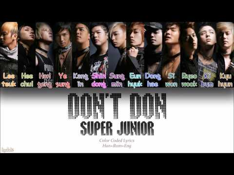 Super Junior 슈퍼주니어 – Dont Don 돈 돈! Color Coded Lyrics HanRomEng