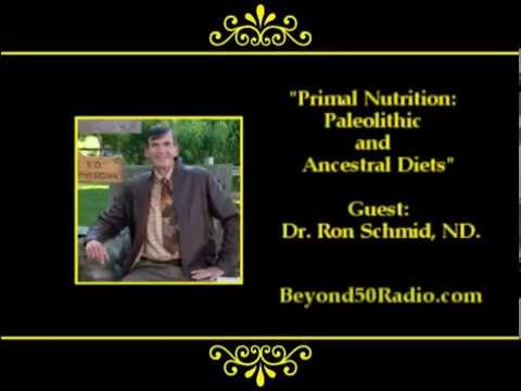 Primal Nutrition: Paleolithic and Ancestral Diets