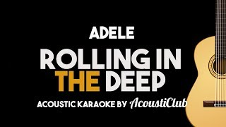 Adele - Rolling In The Deep (Acoustic Guitar Karaoke Lyrics on Screen)
